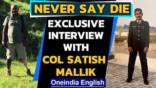 Amputee biker, hiker, photographer & ex-Army man | Col Satish Mallik | Never Say Die