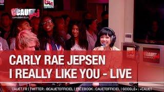 Carly Rae Jepsen - I Really Like You - Live - C'Cauet sur NRJ