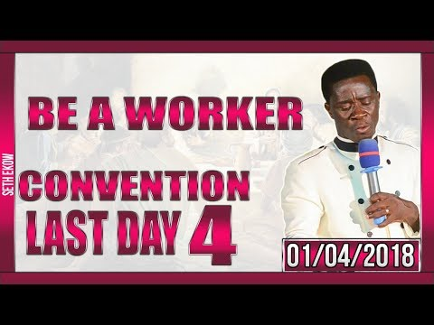 Be A Worker For Christ  By Evangelist Akwasi Awuah