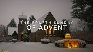 4 Advent - December 20, 2020