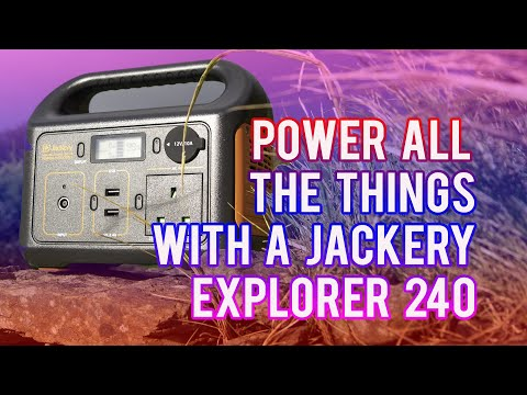 Power ALL The Things, with the Jackery Explorer 240/250 Portable Power Station