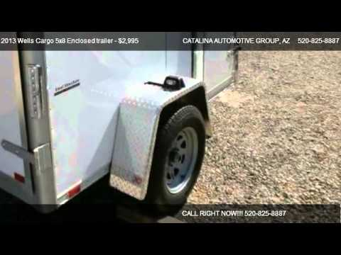 2013 Wells Cargo 5x8 Enclosed trailer Brand New SW8 Trailer - for sale in TUCSON, AZ 85739