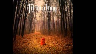Fit For A King - The Resistance