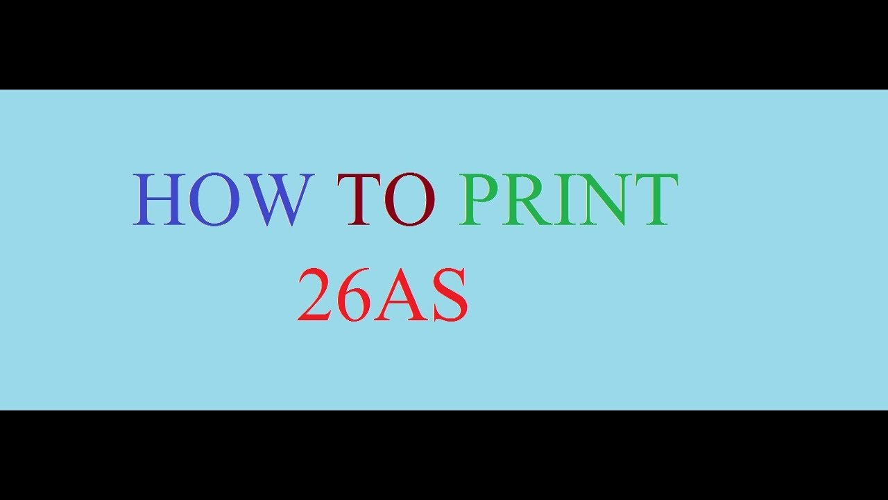 HOW TO PRINT FORM 26AS EPUB DOWNLOAD