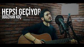Oğuzhan Koç - Hepsi Geçiyor (Akustik) | Gitar Cover • Kolaylaştırılmış Ton Resimi