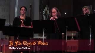 Recorder Ensemble - Je File Quand Dieu by Phillip von Wilder