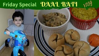 #Vlog: Friday Special Dinner - Daal Bati chokha | Exotic Indian Vegetarian Recipe | Real Homemaking