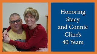 Honoring Stacy and Connie Cline - 40 Year Anniversary - Elim Bible Institute Baccalaureate 2014