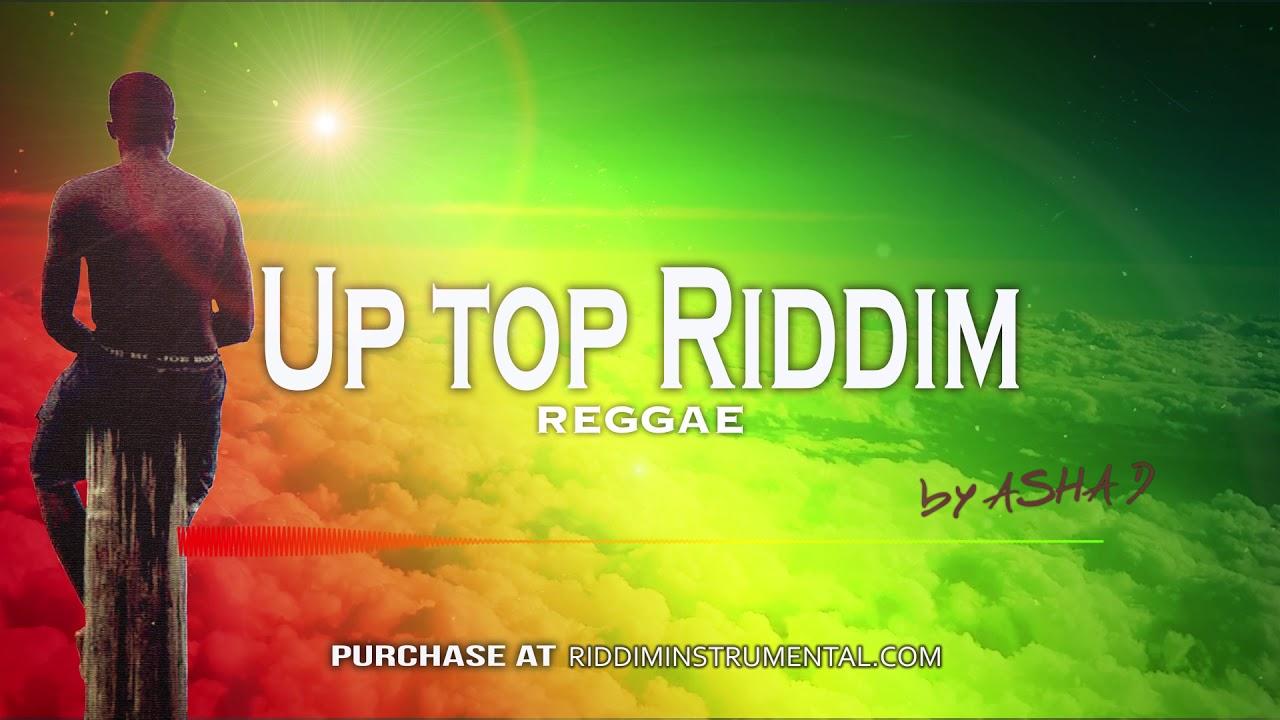 Reggae Instrumental - Up top Riddim - Ri by Asha D - YouTube