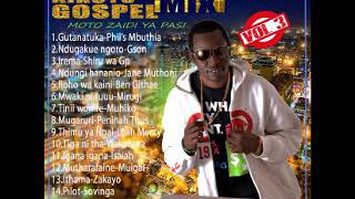 Latest Kikuyu Gospel mix 2018 vol 3 By Dj pangraz