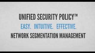 Tufin Video: Control Network Segmentation with Unified Security Policy™