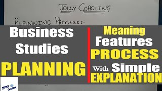 12th Business Studies Chapter 4:- PLANNING Process,Meaning, Features in hindi By JOLLY Coaching