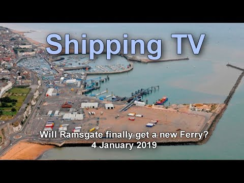 Will Ramsgate finally get a Ferry? 4 January 2019