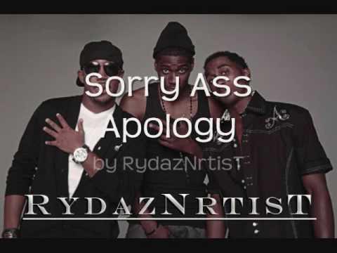 Sorry Ass Apology- RydazNrtisT w/ lyrics