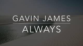 Baixar Gavin James - Always (Lyrics/Tradução/Legendado)(HQ)