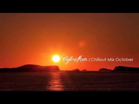 Café del Mar Chillout Mix October 2013