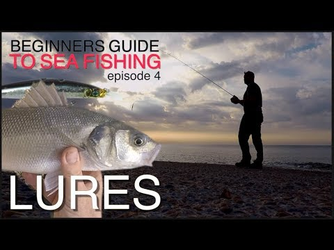 EP:6 The Beginners Guide To Sea Fishing - LURES