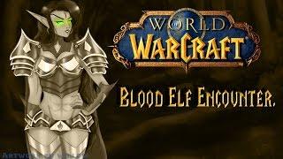 Video (Animated!) {ASMR} W.O.W Kidnapped Blood Elf Encounter. download MP3, 3GP, MP4, WEBM, AVI, FLV Juni 2018