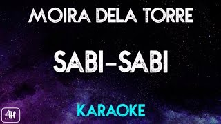Moira Dela Torre - Sabi-Sabi (Karaoke Version/Instrumental)