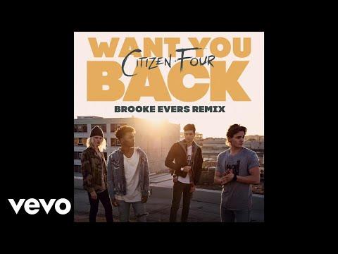 Citizen Four - Want You Back (Brooke Evers Remix / Audio)
