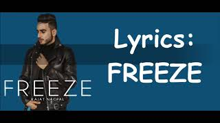 Freeze Lyrics Rajat Nagpal