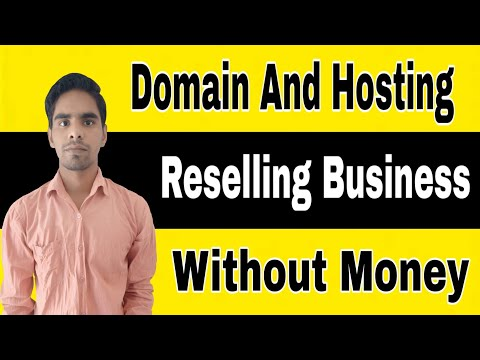 How To Start Domain And Hosting Reselling Business Without Investment ll We Make Reseller
