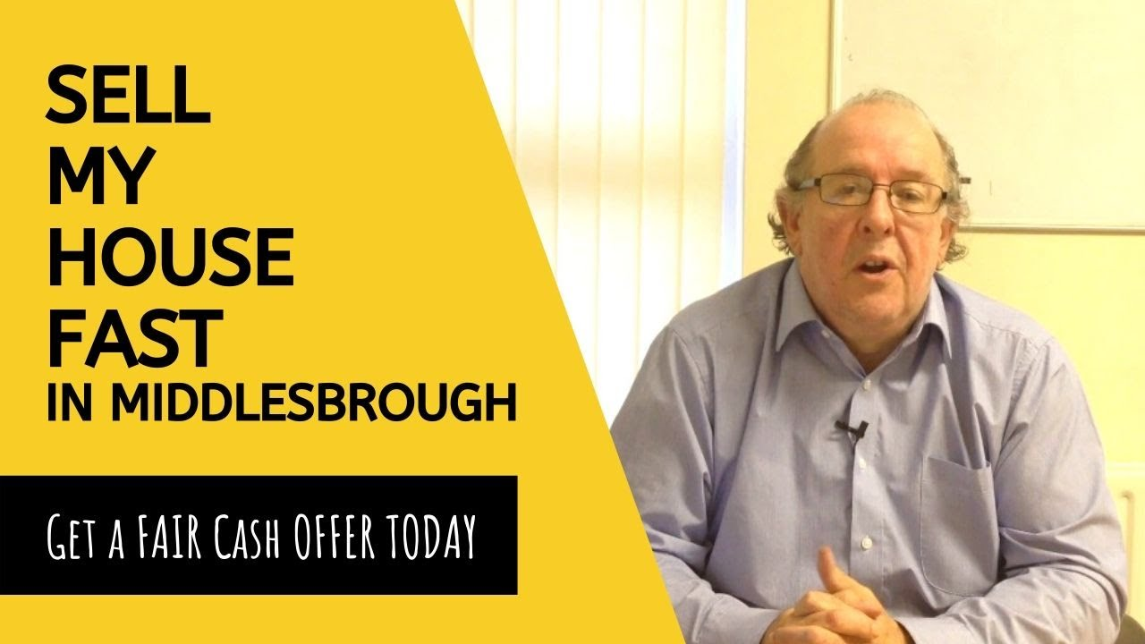 Sell My House Fast in Middlesbrough - Get A FAIR CASH OFFER TODAY