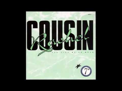 Cousin Rachel – You Give Me So Much
