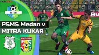 Download Video PSMS MEDAN vs MITRA KUKAR - Gojek Liga 1 2018 | PES 2017 PC Gameplay MP3 3GP MP4