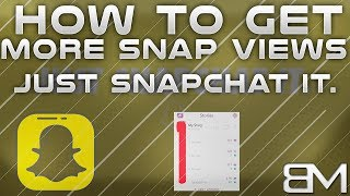 How To Get More Snapchat Views & Grow Fast, Easily, & Free!