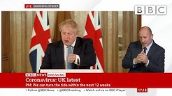 Coronavirus Boris Johnson: UK can turn the tide in 12 weeks 🔴 @BBC News - BBC