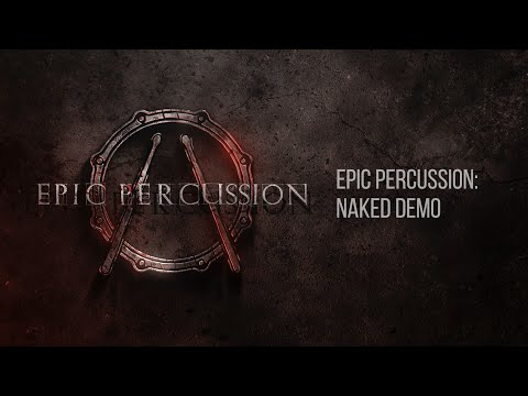 Epic Percussion - DEMO track (naked). Cinematic Drums Library For KONTAKT.