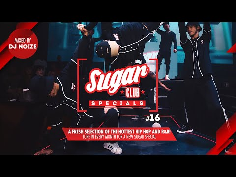 Sugar Specials #16 | A fresh selection of the hottest Hip-Hop & R&B, by DJ Noize | May 2020