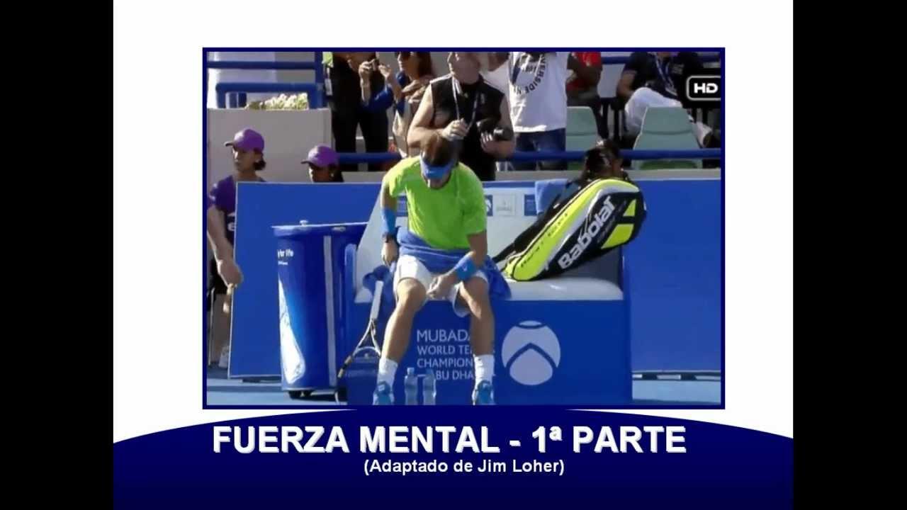 Psicología en Tenis - Fuerza Mental.