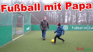 Fußball Ash gegen Papa Ash5ive
