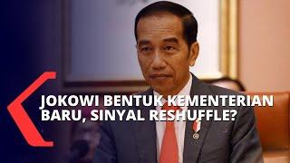 Download lagu Urgensi Jokowi Membentuk Dua Kementerian Baru dan Kemunculan Isu Reshuffle Kabinet