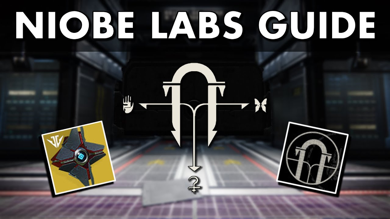 DESTINY 2 - HOW TO COMPLETE NIOBE LABS|FULL GUIDE
