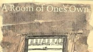 A Room of One's Own by Virginia Woolf Summary and Analysis