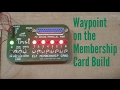 Waypoint on the 1802 Membership Card Journey