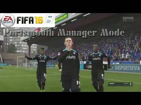 FIFA 16 Portsmouth Manager Mode #1 It Begins!!