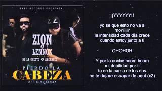 Pierdo la cabeza Remix 2 Letra Oficial   Zion & Lennox Ft Arcangel & De La Ghetto