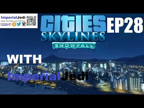 Let's Play Cities: Skylines - Snowfall - Highway Improvements - Episode 28
