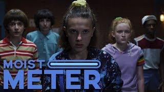 Moist Meter | Stranger Things