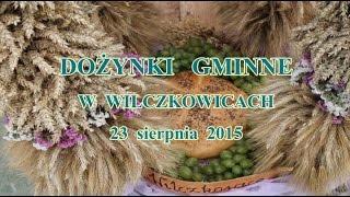 Dożynki Gminne w Wilczkowicach