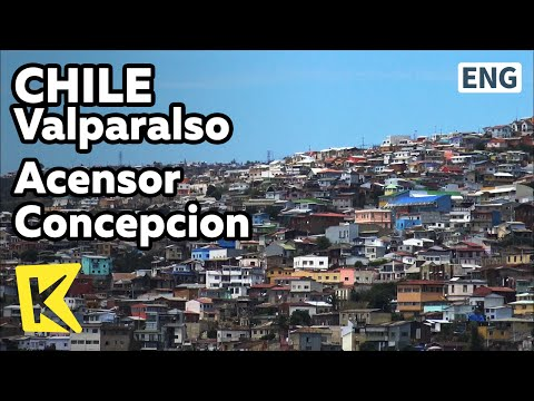 【K】Chile Travel-Valparalso[칠레 여행-발파라이소] 아센소르 콘셉시온/Elevator/Painter/Prat Cable car/Lift