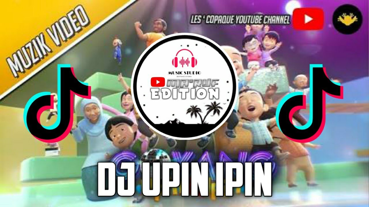 Download OST UPIN IPIN DJ FULL BASS~MA'RUF EDITION