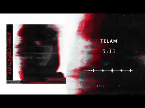 TELAM - 3:15 (audio officiel)