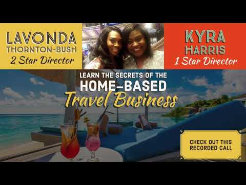 """Learn the Secrets of the Home Based Travel Business"" Recorded Call"