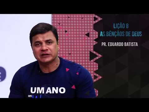 Lição 8 - 19 de fevereiro de 2018 | pastor Eduardo Batista