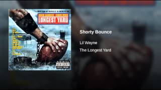 Shorty Bounce (Explicit)